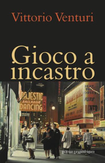 Gioco a incastro - Vittorio Venturi |