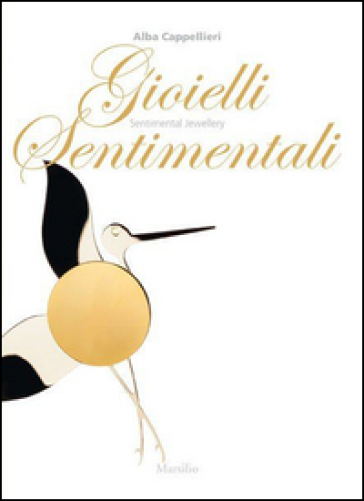 Gioielli sentimentali-Sentimental jewellery - Alba Cappellieri pdf epub