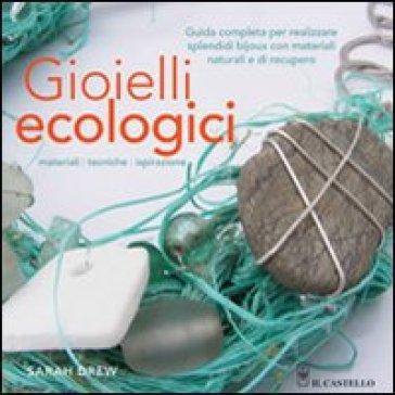 Gioielli ecologici - Sarah Drew   Jonathanterrington.com