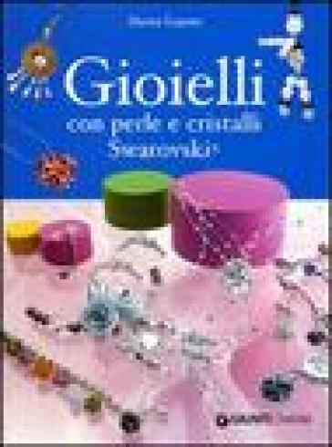 Gioielli con perle e cristalli Swarovski - Marisa Lupato | Rochesterscifianimecon.com
