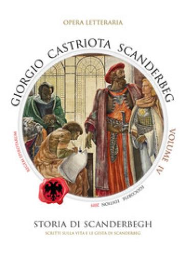 Giorgio Castriota Scanderbeg. 4.
