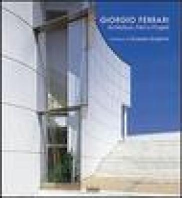 Giorgio Ferrari. Architetture, piani e progetti