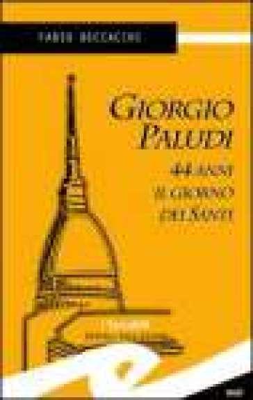 Giorgio Paludi, 44 anni il giorno dei santi - Fabio Beccacini |