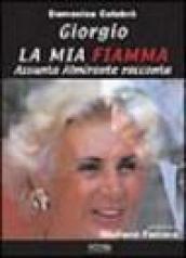 Giorgio, la mia fiamma. Assunta Almirante racconta...