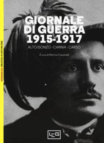 Giornale di guerra. 1915-1917 - Benito Mussolini   Kritjur.org