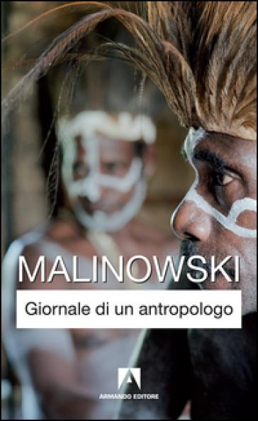 Giornale di un antropologo - Bronislaw Malinowski | Thecosgala.com