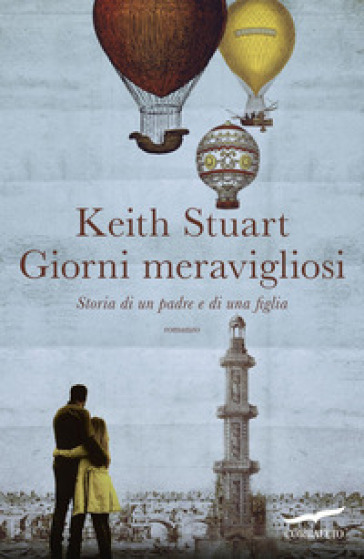 Giorni meravigliosi - Keith Stuart  