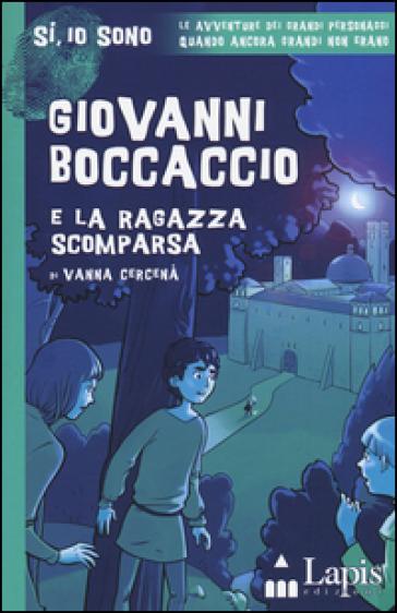 Giovanni Boccaccio e la ragazza scomparsa - Vanna Cercenà   Rochesterscifianimecon.com