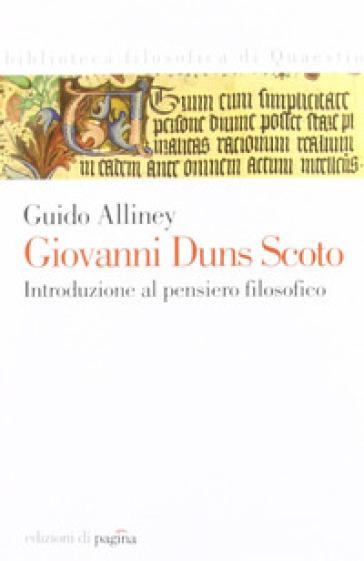 Giovanni Duns Scoto - Guido Alliney |