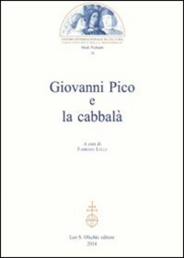 Giovanni Pico e la cabbalà - F. Lelli | Rochesterscifianimecon.com