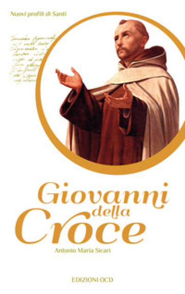 Giovanni della Croce - Antonio Maria Sicari  