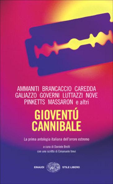 Gioventù cannibale - D. Brolli | Kritjur.org