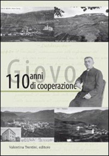 Giovo, 110 anni di cooperazione - Viviana Brugnara |