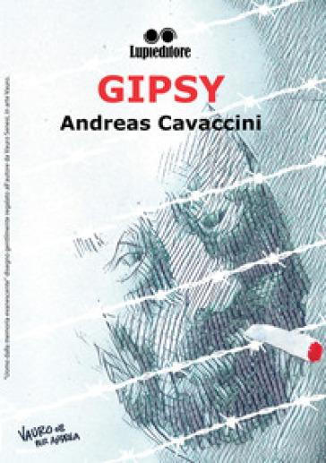 Gipsy - Andreas Cavaccini   Ericsfund.org
