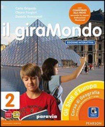Giramondo. Ediz. interattiva. Per la Scuola media. Con e-book. Con espansione online. 2. - Griguolo |