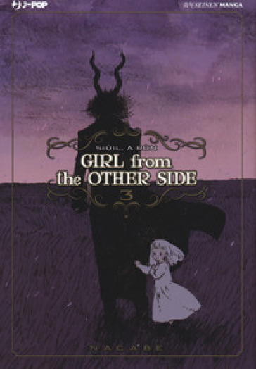 Girl from the other side. 3. - Nagabe |