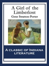 A Girl of the Limberlost Illustrated