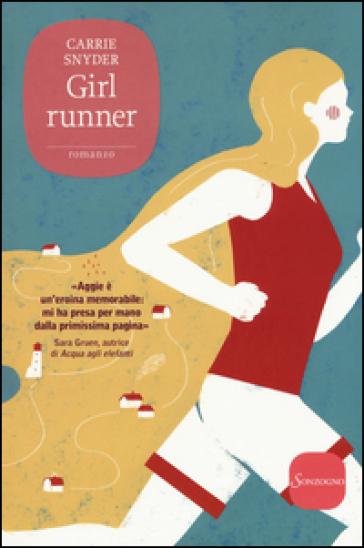 Girl runner - Carrie Snyder | Kritjur.org