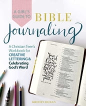 A Girl s Guide to Bible Journaling