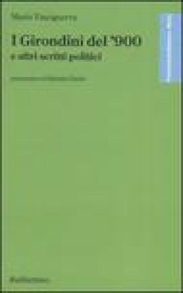 I Girondini del '900 e altri scritti politici - Mario Vinciguerra  