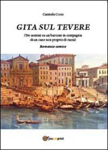 Gita sul Tevere (Tre uomini su un barcone in compagnia di un cane non proprio di razza) - Carmelo Coco  