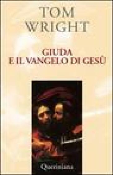 Giuda e il vangelo di Gesù. Comprendere un antico testo recentemente scoperto e il suo significato contemporaneo