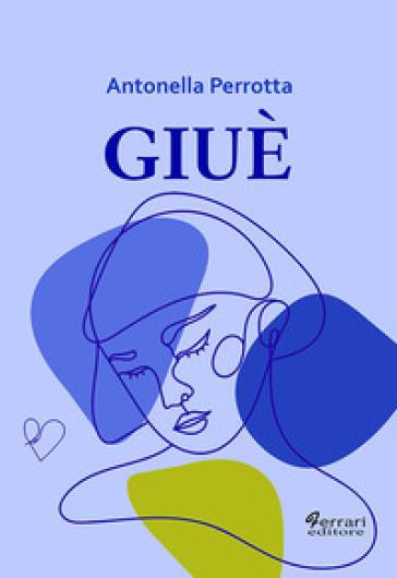 Giuè - Antonella Perrotta pdf epub