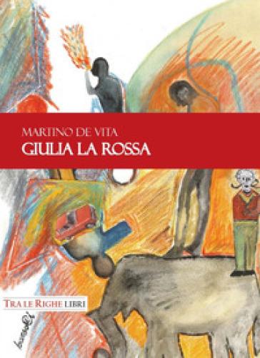 Giulia la Rossa - Martino De Vita   Ericsfund.org