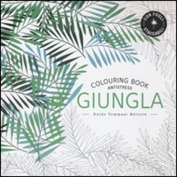 Giungla. Colouring book antistress