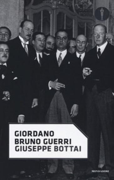 Giuseppe Bottai - Giordano Bruno Guerri   Thecosgala.com