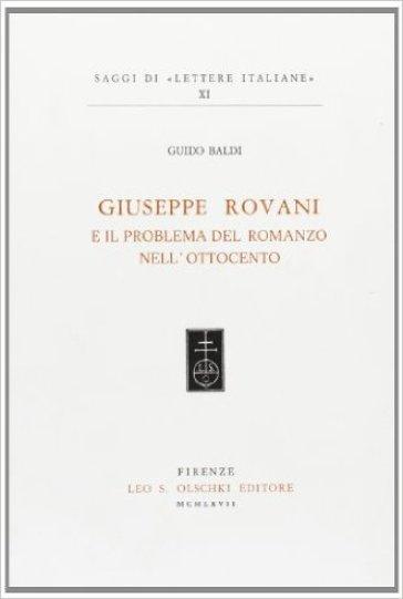 Giuseppe Rovani e il problema del romanzo nell'Ottocento - Guido Baldi | Rochesterscifianimecon.com