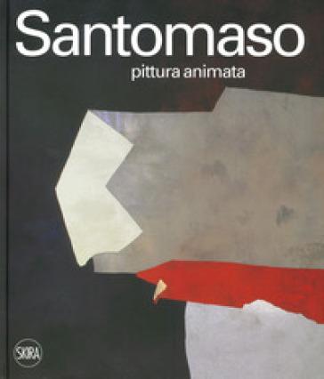 Giuseppe Santomaso. Pittura animata. Ediz. italiana e inglese - P. Metcalfe |