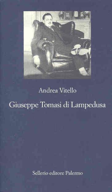 Giuseppe Tomasi di Lampedusa - Andrea Vitello |