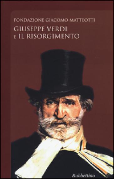 Giuseppe Verdi e il Risorgimento - E. Capuzzo   Rochesterscifianimecon.com