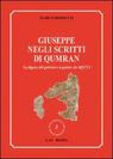 Giuseppe negli scritti di Qumran. La figura del patriarca a partire da 4Q3721 - Marco Rossetti |