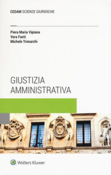 Giustizia amministrativa - Piera Maria Vipiana | Thecosgala.com