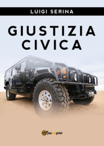 Giustizia civica - Luigi Serina | Ericsfund.org
