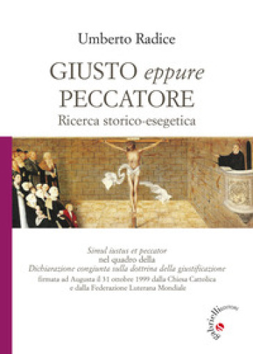 Giusto eppure peccatore. Ricerca storico-esegetica - Umberto Radice | Kritjur.org