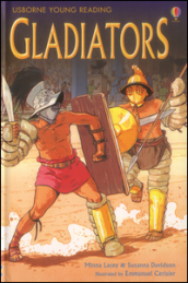 Gladiators. Ediz. illustrata