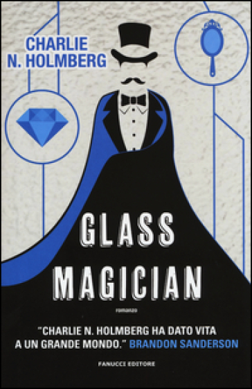 Glass magician - Charlie N. Holmberg | Rochesterscifianimecon.com