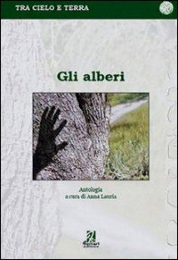 Gli alberi - A. Lauria |