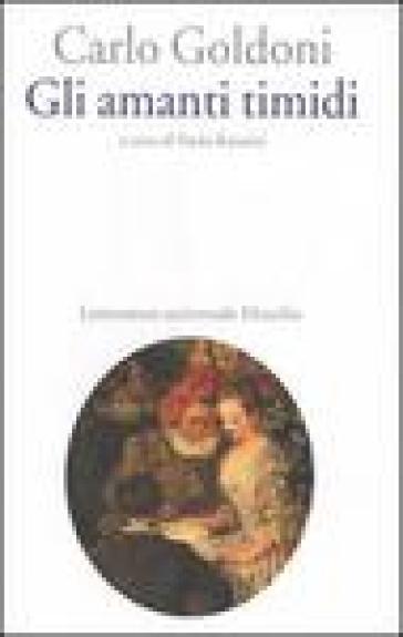 Gli amanti timidi - Carlo Goldoni   Jonathanterrington.com