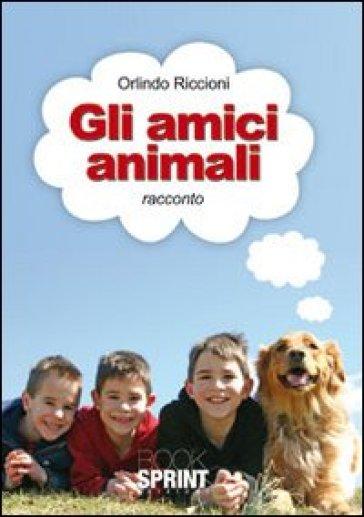 Gli amici animali - Orlindo Riccioni   Kritjur.org