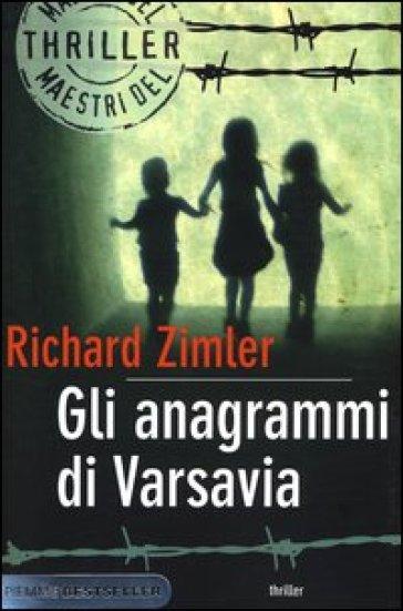 Gli anagrammi di Varsavia - Richard Zimler  