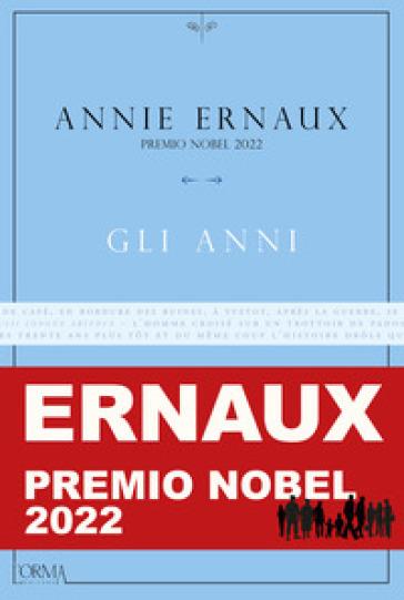 Gli anni - Annie Ernaux   Jonathanterrington.com