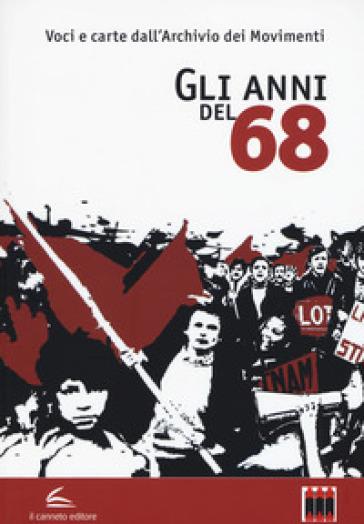 Gli anni del '68 - G. Galletta   Ericsfund.org