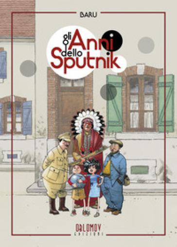 Gli anni dello Sputnik - Baru   Rochesterscifianimecon.com