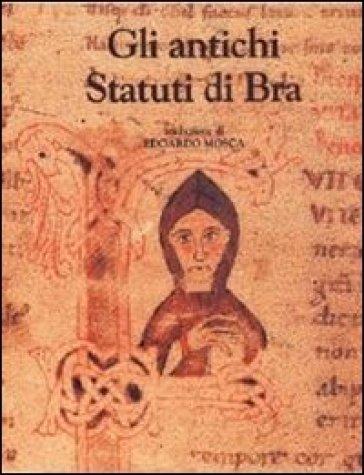 Gli antichi statuti di Bra - Edoardo Mosca   Kritjur.org