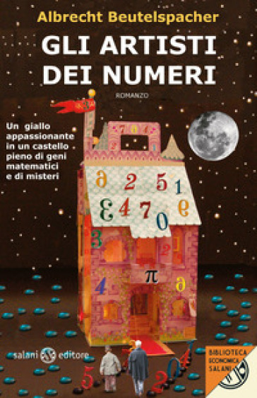 Gli artisti dei numeri - Albrecht Beutelspacher |
