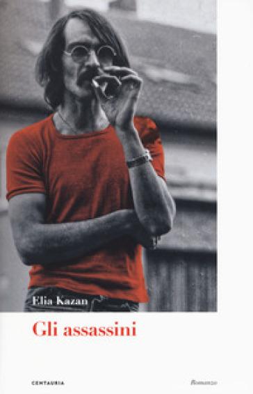 Gli assassini - Elia Kazan | Thecosgala.com